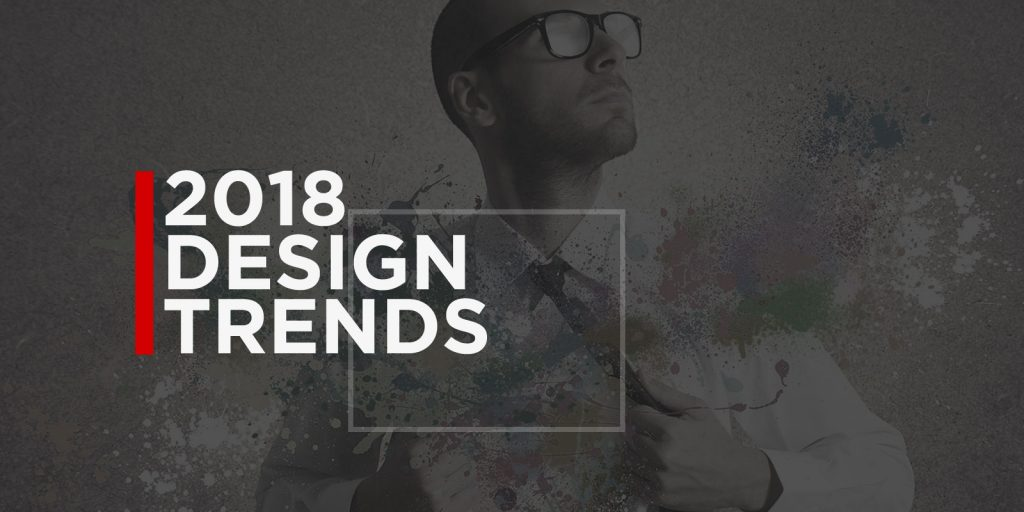 10 Web design trends you'll want to use in 2018